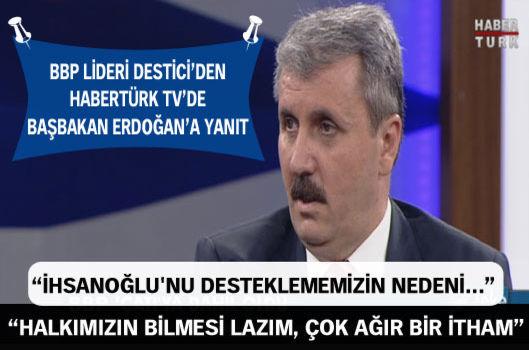 Mustafa Destici'den Erdoğan'a Sert yanıt !