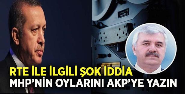 ERDOĞAN MHP'NİN OYLARI AKP'YE YAZIN PLAN DEŞİFRE OLDU !