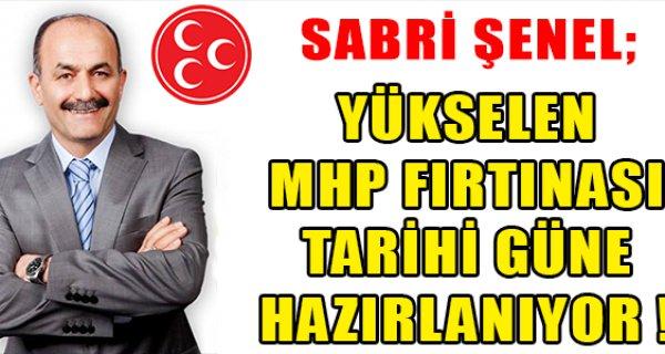 YÜKSELEN MHP FIRTINASI TARİHİ GÜNE HAZIRLANIYOR !