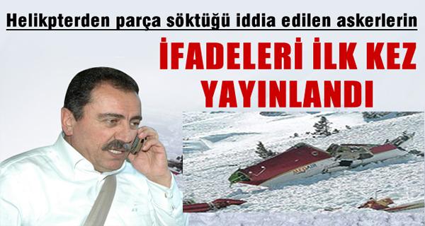 Muhsin Yazıcıoğlu Kazasının İfadeleri İlkkez Yayınlandı !