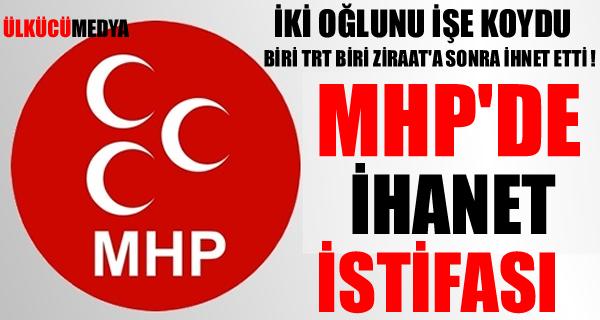 Kemal Çelik MHP'ye İhanet Edip İstifa Etti!