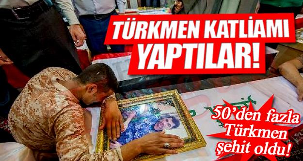 Türkmen Katliamı Yaptılar