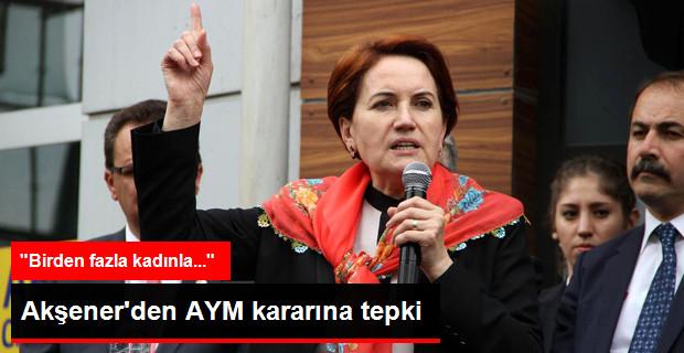 Meral Akşener'den Anayasa Mahkemesi'nin İmam Nikahı Kararına Tepki