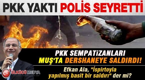 PKK ÖĞRENCİ YURDUNU YAKTI POLİS SEYRETTİ !