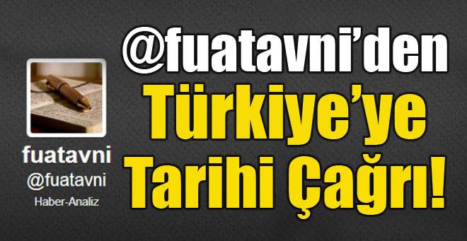 Fuat Avni'den Türkiye'ye tarihi çağrı