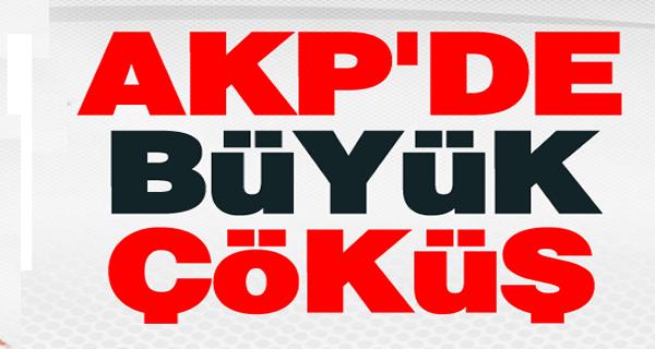 AKP'de büyük çöküş