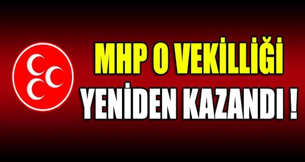 MHP O VEKİLLİĞİ YENİDEN KAZANDI !