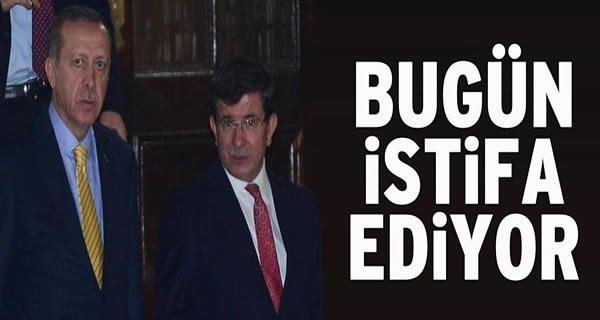Davutoğlu bugün istifa edecek