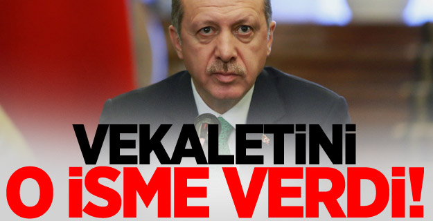 Cumhurbaşkanlığı Vekaletini o isme verdi !