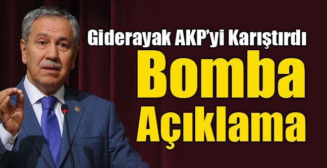 Bülent Arınç'tan AKP'yi karıştıracak açıklama
