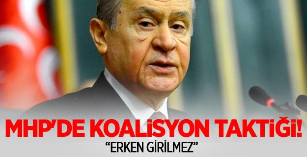MHP'de koalisyon taktiği!