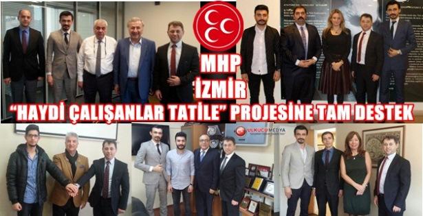 """MHP İZMİR'DEN TURİZME DESTEK PROJESİ: """"HAYDİ ÇALIŞANLAR TATİLE"""""""