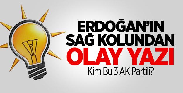 Erdoğan'ın Eski Sağ kolundan Olay Yazı