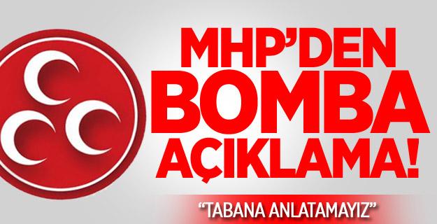 MHP'den Flaş Açıklaması!