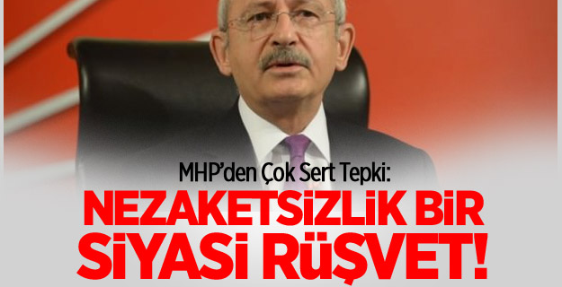 MHP'DEN CHP'YE ÇOK SERT TEPKİ
