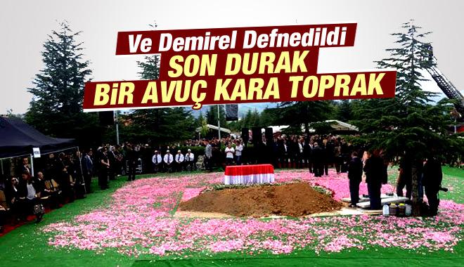 Süleyman Demirel İslamköy'de TOPRAĞA VERİLDİ