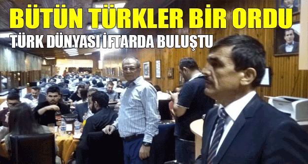 'Bütün Türkler bir ordu' iftarı küçükçekmece yapıldı