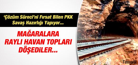 PKK MAĞARALARA RAYLI SİSTEM DÖŞEDİ !