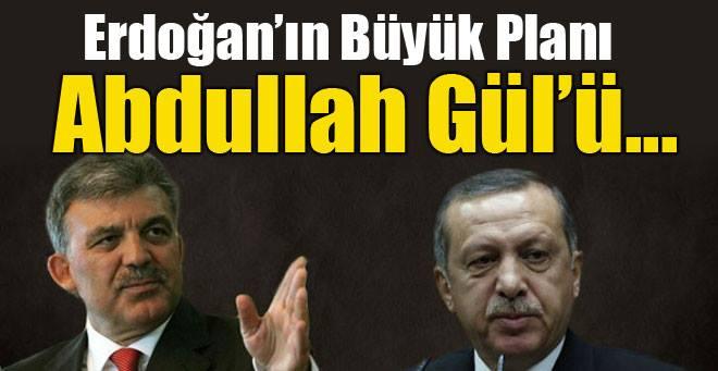 Gül ve Erdoğan için flaş iddia!