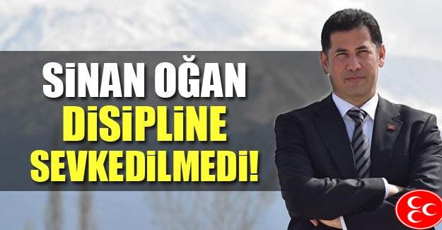 MHP'li Sinan Oğan Disipline Sevk Edilmemiş
