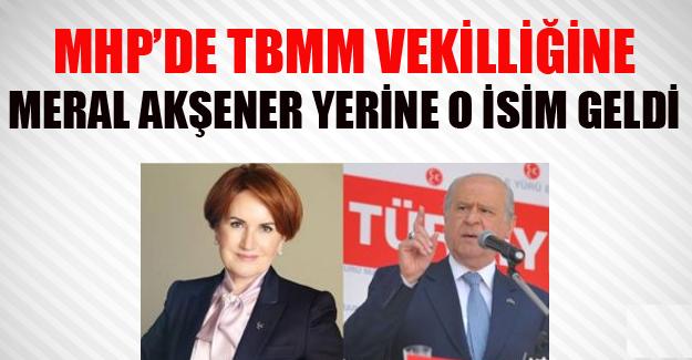 Devlet Bahçeli Meral Akşener yerine onu getirdi!