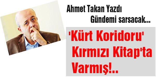 'Kürt Koridoru' Kırmızı Kitap'ta Varmış!!!