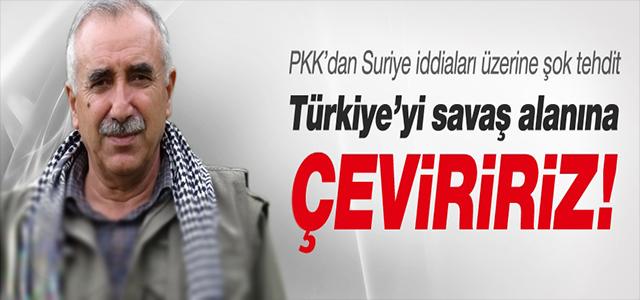 PKK'DAN TÜRKİYE'YE ŞOK TEHDİT !