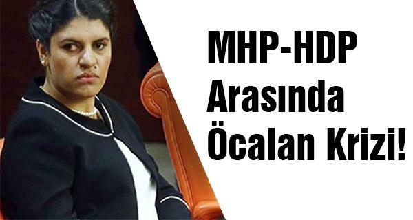 MHP-HDP Arasında Öcalan Krizi!