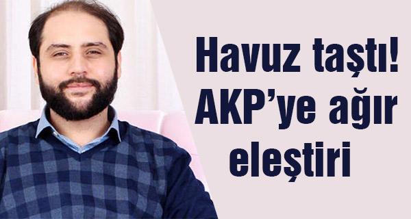 Havuz taştı! AKP'ye ağır eleştiri