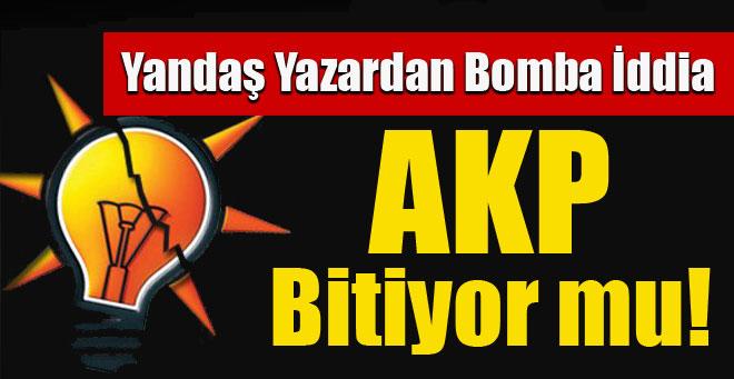 AKP bitiyor mu?
