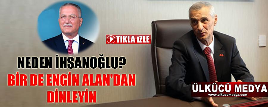 MHP'li Engin Alan'dan Ekmeleddin İhsanoğlu yorumu VİDEO