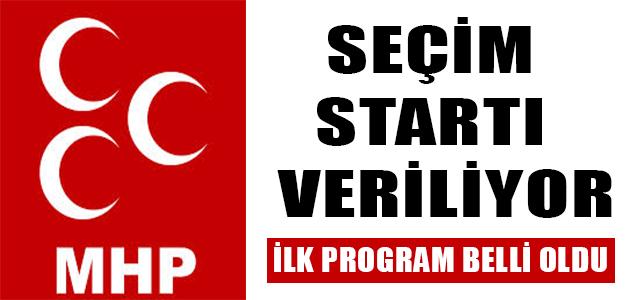 MHP'DE SEÇİM STARTI VERİLDİ !