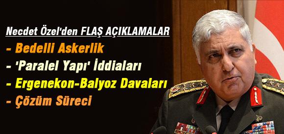 NECDET ÖZEL'DEN FLAŞ AÇIKLAMALAR !