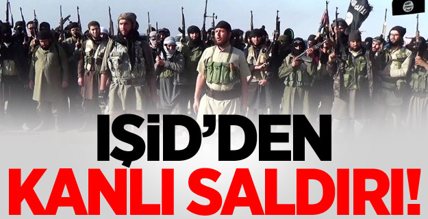 IŞİD'den Kanlı Saldırı