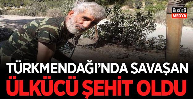 Türkmen Dağı'nda Savaşan Ülkücü şehit oldu