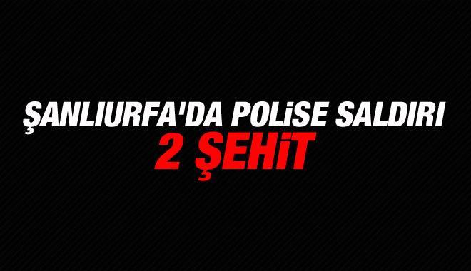 Şanlıurfa'da Polise Saldırı: 2 Şehit