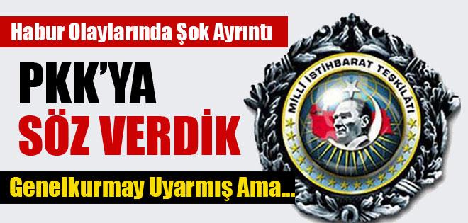 GENELKURMAY'IN PKK ŞOVA HAZIRLANIR UYARISINA MİT'İN YANITI !