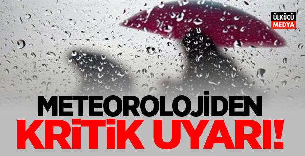 Meteoroloji bu illeri uyardı: Kuvvetli geliyor!