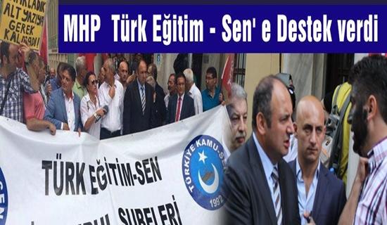 Türk Eğitim-Sen'e MHP'den destek !