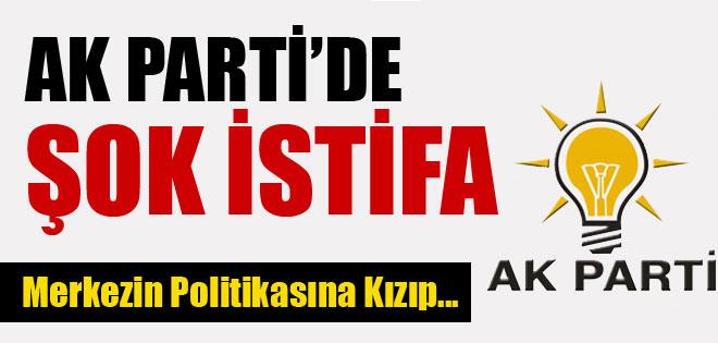 AKP'DE ŞOK İSTİFA !