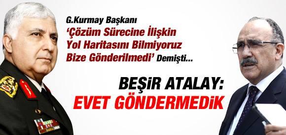 ATALAY'DAN İTİRAF: G.KURMAY'A YOL HARİTASINI GÖNDERMEDİK....