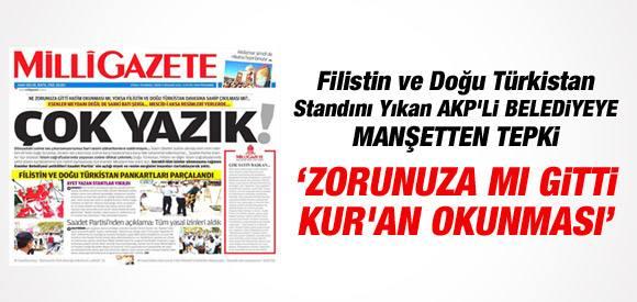 FİLİSTİN VE DOĞU TÜRKİSTAN STANDINI YIKAN AKP'Lİ BELEDİYE'YE TEPKİ....