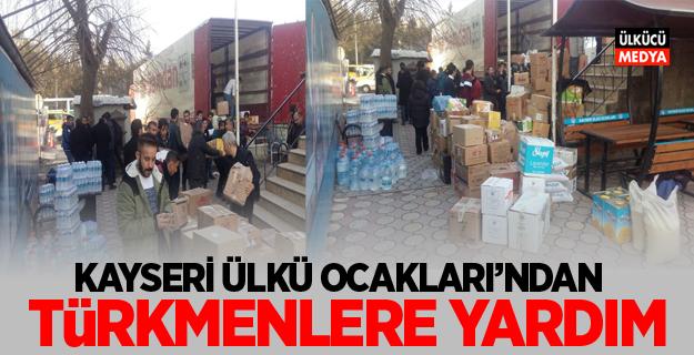 Kayseri Ülkü Ocakları'ndan Türkmenlere Yardım