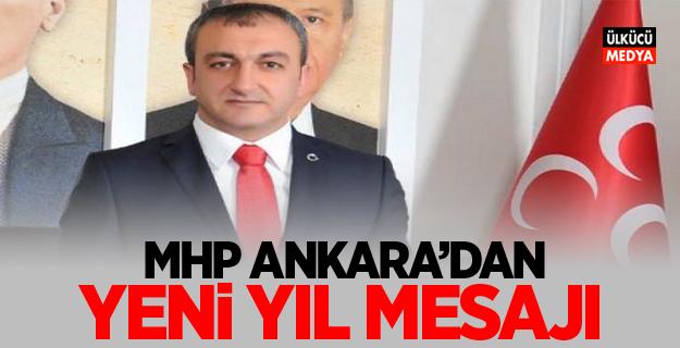 MHP Ankara'dan Yeni Yıl Mesajı