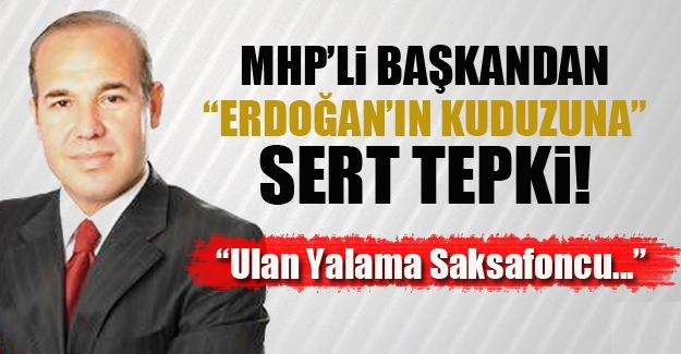 MHP'li Başkan'dan Erdoğan'ın Kuduz Vekili Aydın Ünal'a Sert Tepki!