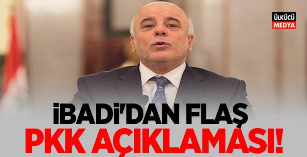 İbadi'dan flaş PKK açıklaması!