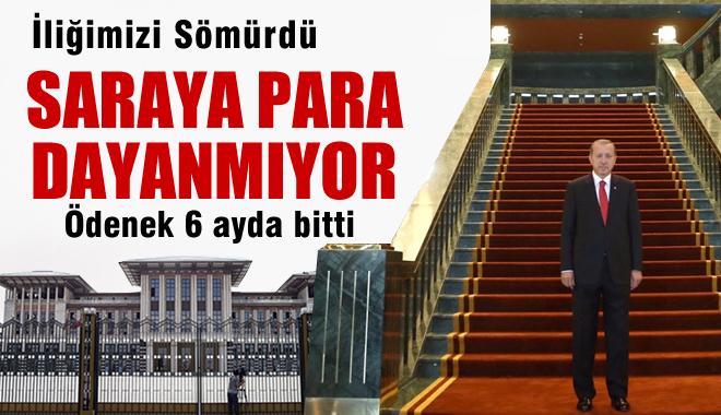 Ak Saray'a PARA DAYANMIYOR! Yıllık Ödenek 6 Ayda Bitti!!