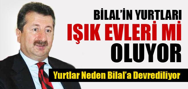 BİLAL'IN YURTLARI YENİ IŞIK EVLERİMİ !