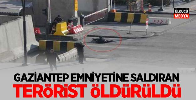 Gaziantep Emniyetine saldıran 1 terörist öldürüldü