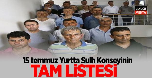 15 Temmuz'un ana iddianamesi tamamlandı! işte yurtta sulh konseyi listesi